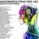Back2Basics Italo mix 102 Tony Renzo.