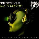 Traffik - Epileptik Mix 3