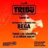 #TribuRadio / Show #5