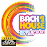 Back 2 House The Very Best Of 90s Club Classics-2006