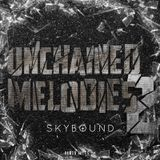 Unchained Melodies MIX 02 /25-05-2013/ ELECTRO HOUSE MIX