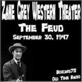 The Zane Grey Western Theater - The Feud (09-30-47)