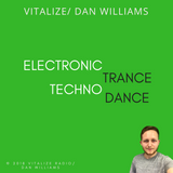 Vitalize/ Dan Williams | Trance, Dance, Electronic, Techno | 01.04.2018