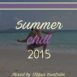 Summer Chill 2015 - Mixed by Stefan Broström