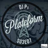 Plateform S03E07