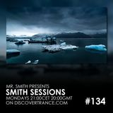 Mr. Smith - Smith Sessions 134 (10-12-2018)