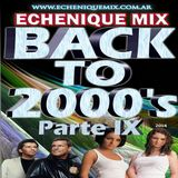 ECHENIQUE MIX - BACK TO 2000's 9 - [DEFINITIVE MEGAMIX 2014] (320 Kbps)