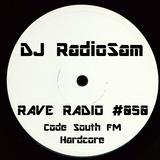 RadioSam Presents RAVE RADIO #050 LIVE on Code South FM 25/07/2017