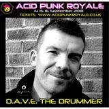 D.A.V.E. The Drummer - Acid Punk Royale 18 Promo Mix