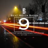 Beat Mecca Radio Vol. 9 - Powered by WorldwideMixtapes.com