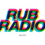 Rub Radio (May 2015)