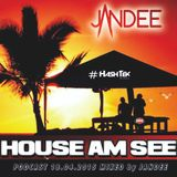 JANDEE - HOUSE AM SEE #Podcast 18.04.2015 MosquitoBar Hügelsheim