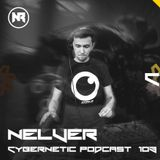 Nelver - Cybernetic Podcast 103