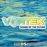 Vortex Volume 05 - Mixed By Dj Steve Xcite