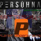Planet Undergrond ft Persohna 14 09 16