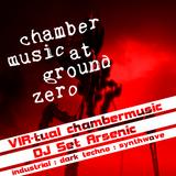 VIR-tual chambermusic - DJ Arsenic