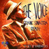 The Voice - Frank Sinatra Remix - DjSet by BarbaBlues