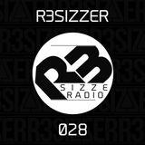 R3sizzer - R3sizze Radio 028 (2015-04-23)