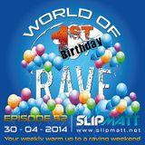 Slipmatt - World Of Rave #52