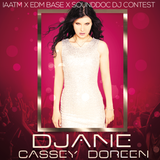 IAATM X EDM BASE X Sounddoc DJ CONTEST By Cassey Doreen