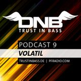 Trust In Bass Podcast 09 - Volatil
