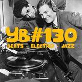 YB#130|KOKOROKO, Alfa Mist, Elusive, Ikotu, Takeleave, Blackboxx, Knxwledge., Kiefer, Romanowitch...
