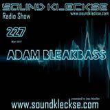 Sound Kleckse Radio Show 0227 - Adam BleakBass