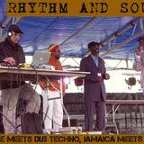 RHYTHM AND SOUND: Reggae meets Dub Techno, Jamaica meets Berlin
