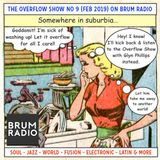 The Overflow Show No 9 with Glyn Phillips (Feb 2019)