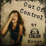 Out Of Control By DJ English