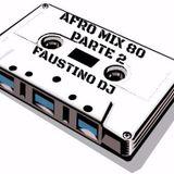 Tape audio 80  Afro mix  Faustino dj Lato 2
