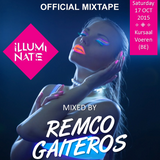 Official Mixtape Illuminate 2015 - Mixed By: Remco Gaiteros