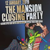 Final set @ The Mansion Closing Party
