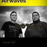 Protrapik pres Electronic Airwaves 005