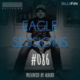 #086 - Eagle Sessions - 04/10/16 + Guestmix by Patrick Kunkel