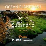 Subandrio - Ocean Planet 081 [March 05 2018] on Proton Radio