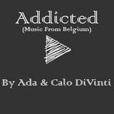 Ada & Calo DiVinti - Addicted 01 (Music From Belgium)