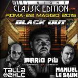 Mario Più - Live @ Extrema Night, Classic Edition, Black Out, Roma (BXR Classics Set) 22-05-2015