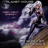 Planet House - Tech Mission #10