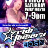 ROB TISSERA SATURDAY NIGHT MASH UP SHOW OSN RADIO JULY PART 1