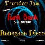 Funk Bank- Renegate Disco