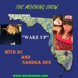 WAKE UP WITH BC AND SANDRA DEE ON THE WBCW NETWORKS