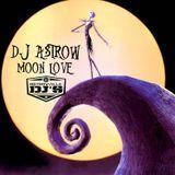 DJ Astrow-Moon Love