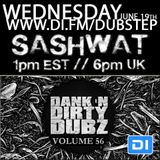 DJ Sashwat - Dank 'N' Dirty Dubz (Volume 56)