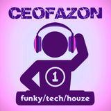 CeoFaZon - Funky/Tech/HouZe....1.
