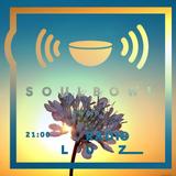 Soulbowl w Radiu LUZ: 119. Summer Soft (2018-07-25)