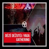 Dėžė Dėžutėj |18-05-08 |Yaga Gathering 2018