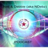 Neil & Debbie (aka NDebz) Podcast #035.5 - feat Judy James on Celebrity Big Brother (Full music vers