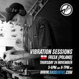 Vibration Sessions 24 November 2016  hosted by FRESK