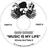 Music Is My Life Part 9 - Come and Take It